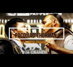 Pacquiao VS Thurman: A Technical Summary